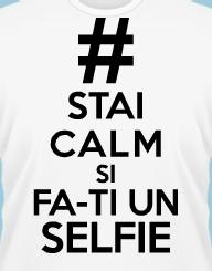 Stai Calm si Fa-ti un Selfie