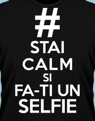Stai Calm si Fa-ti un Selfie'
