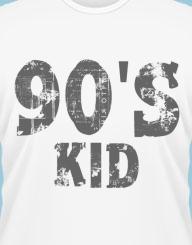 90's Kid'