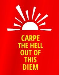 Carpe Diem'