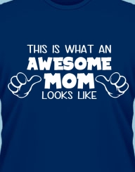 Awesome Mom'