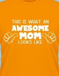 Awesome Mom'