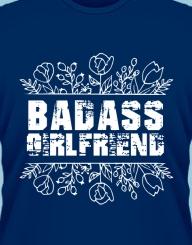 Badass Girlfriend'