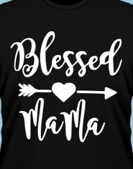 Blessed Mama'