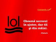 Citatepedia.ro - Cheama Norocul