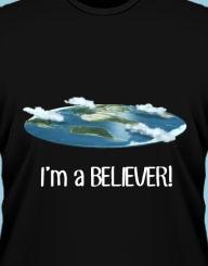 Flat Earth Believer!