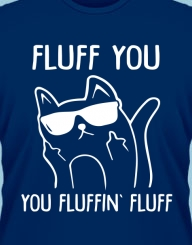 Fluff you!