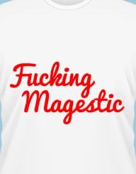 Fucking Magestic
