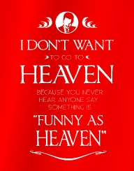 Funny As Heaven'