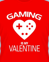 Gaming is my Valentine'