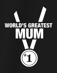 World's Greatest Mum'