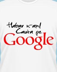 Habar n-am, cauta pe Google!