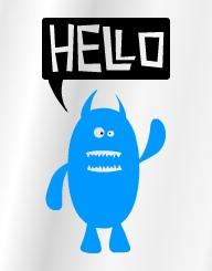 Hello! Monster