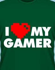 I Love My Gamer