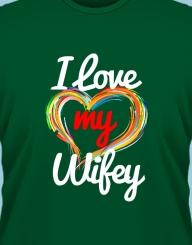 I Love My Wifey'