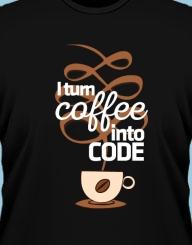 I Turn Coffee Into Code'