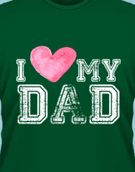 I Love My Dad'