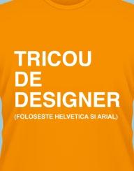 Tricou de Designer