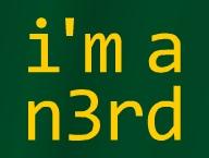 I'm a n3rd'