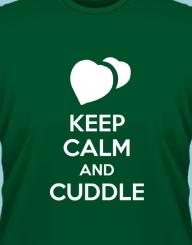 Keep Calm and Cuddle