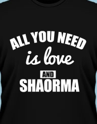 All You Need is Love and Shaorma'