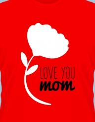 Love You Mom'