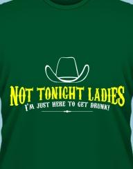 Not Tonight Ladies'
