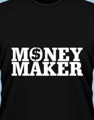 Money maker'