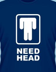 Need Head'