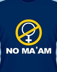 No ma'am'