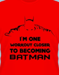 One Workout Closer to Batman'