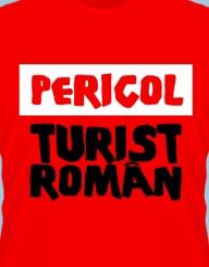 Pericol! Turist roman
