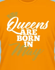Queens are born in ... gold