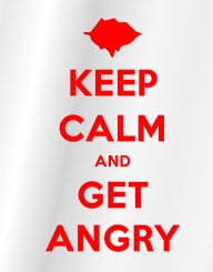 RM - Keep Calm and Get Angry