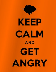 RM - Keep Calm and Get Angry