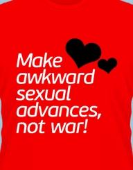 Not war!'