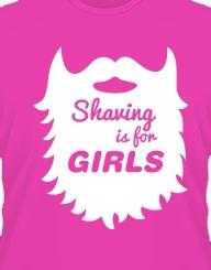 Shaving Is For Girls