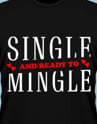Single and Ready to Mingle'