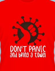 Don't Panic and Bring a Towel