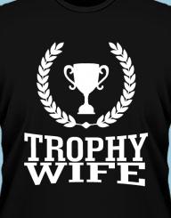 Trophy Wife'