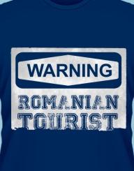 Warning, Romanian Tourist