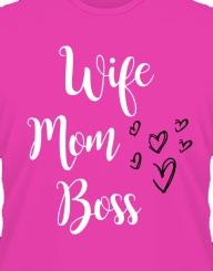 Wife, Mom, Boss'