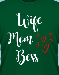 Wife, Mom, Boss'