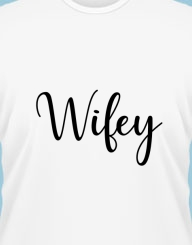 Wifey'