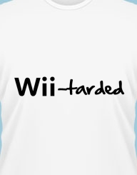 Wii-tarded