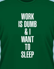 Work Is Dumb