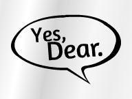 Yes, Dear.